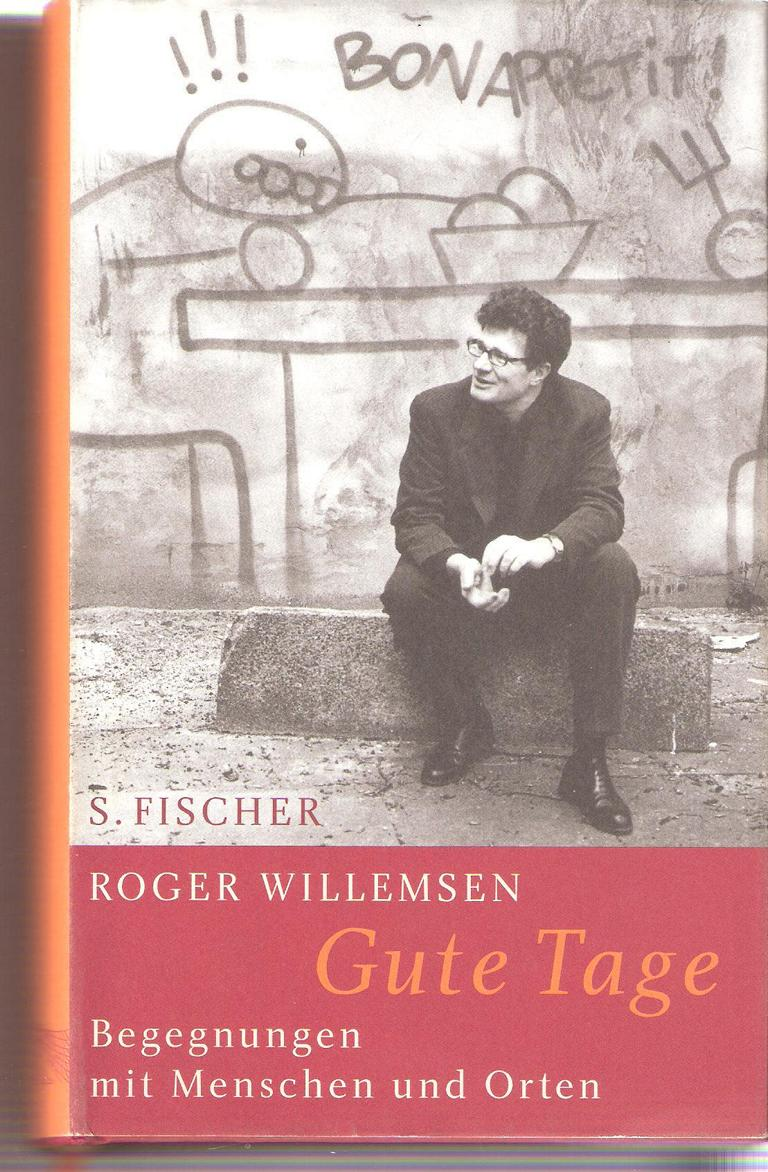 Roger Willemsen Gute Tage